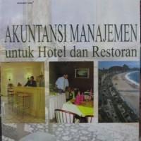 Akuntansi Manajemen Untuk Hotel dan Restoran