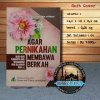 Agar Pernikahan Membawa Berkah - Darul Haq - Karmedia