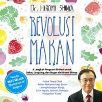 harga REVOLUSI MAKAN - HIROMI SHINYA Tokopedia.com