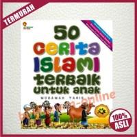 Buku 50 Cerita Islami Terbaik Untuk Anak - Penerbit Al Kautsar