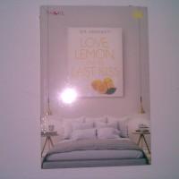 Love, Lemon, and The Last Kiss - Ida Ernawati