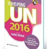 TEROPONG UN 2016 SMK TEKNOLOGI,KESEHATAN,PERTANIAN
