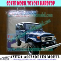 Cover Mobil/Body Cover/Sarung Mobil/Selimut Mobil Toyota Hardtop