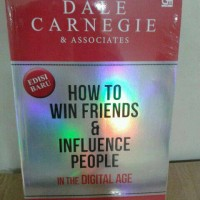 Dale Carnegie : How to win friend and influence people