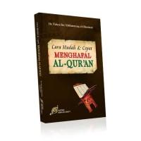 Cara Mudah & Cepat Menghafal AlQuran