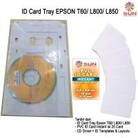Paket ID Card Tray Epson T60/ L800 / L850 + PVC 25 Pcs