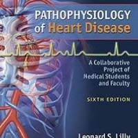 Buku Kedokteran Pathophysiology of Heart Disease 6e 2015