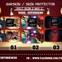 Jual Garskin bolt slim 2 & Max 2 superhero.
