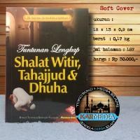 Tuntunan Lengkap Shalat Witir Tahajjud & Dhuha - PIU - Karmedia