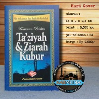 Tuntunan Praktis Ta'ziyah & Ziarah Kubur - Pustaka Ibnu Umar- Karmedia