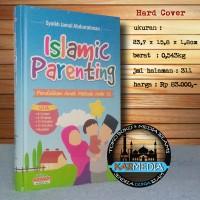 Islamic Parenting Pendidikan Anak Metode Nabi - Aqwam - Karmedia