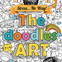 Drawing & Coloring, Stress...No Way: The Doodle Art
