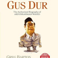 Biografi Gus Dur (New Edition) The Authorized Biography of Abdurrahman