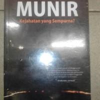 Kasus Pembunuhan Munir,Kejahatan yg Sempurna-Penerbit:Gramedia
