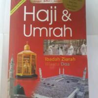 Haji & Umrah : Ibadah, ziarah, wisata, doa