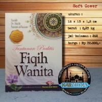 Tuntunan Praktis Fiqih Wanita - Pustaka Ibnu Umar - Karmedia