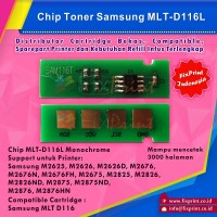 Chip Samsung MLT-D116L, Chip Reset Printer Samsung M2625 M2626 M2676