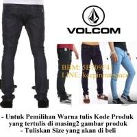 Celana Jeans Volcom Skinny Pencil DC WRANGLER VANS PSD LOIS Rip Curl