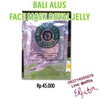 Bali Alus Face Mask Royal Jelly / Masker Muka