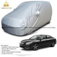 Custom Double Layer Body Cover / Sarung Mobil Honda Accord 2016