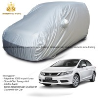 Custom Double Layer Body Cover / Sarung Mobil Honda Civic Fit On