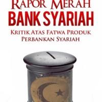 Buku Islam Rapor Merah Bank Syariah | Ahza Bookstore