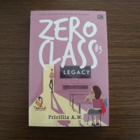 TeenLit: Zero Class#3: Legacy - Pricillia A.W.