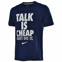 Kaos Talk Is Cheap Just Do It Nike