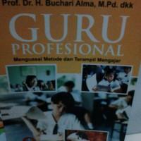 GURU PROFESIONAL Menguasai Metode dan Trampil Mengajar