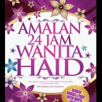 Harga Buku AGAMA ISLAM   AMALAN 24 JAM WANITA HAID | WIKIPRICE INDONESIA