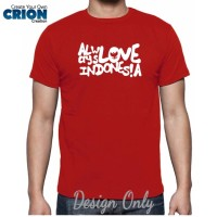 harga Kaos Indonesia - Always Love Indonesia - By Crion Tokopedia.com