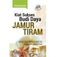 Kiat Sukses Budidaya Jamur Tiram