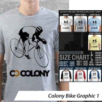 Colony Bike Graphic 1 ~ Tshirt/Kaos/Raglan/Anak Oceanseven
