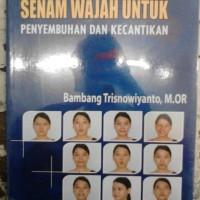 Senam Wajah Penyembuhan &Kecantikan-Penerbit:NUHAMEDIA