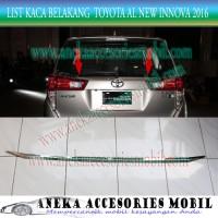 List Kaca Belakang/Back List Kaca Luxury Toyota All New Innova 2016