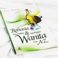 Harga Buku Islam Rahasia Kecantikan Dan Kesehatan Wanita Dari A Z | WIKIPRICE INDONESIA