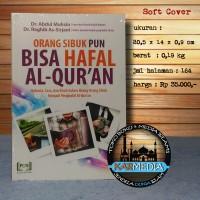 Orang Sibuk pun Bisa Hafal Al-Quran - PQS- Karmedia - menghafal quran