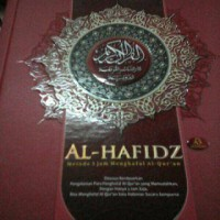 harga Al Quran Al-Hafidz, Metode 3 Jam Menghafal Al Quran Tokopedia.com