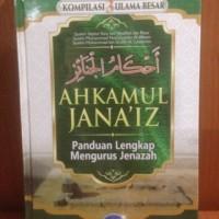 Ahkamul Janaiz ( panduan lengkap Mengurus Jenazah) - Media Tarbiyah