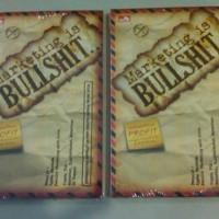 Marketing is Bullshit - Ippho D. Santosa