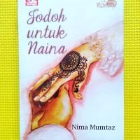 Le Mariage: Jodoh Untuk Naina (Nima Mumtaz)