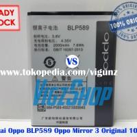 Baterai Battery Oppo BLP589 Oppo Mirror 3 Original 100%