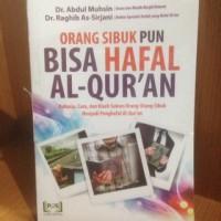 Orang Sibuk pun Bisa Hafal Al Quran - PQS