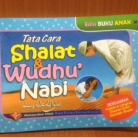 Tata Cara Shalat & Wudhu Nabi edisi Buku Anak - Pustaka Ibnu umar