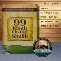 99 Kisah Orang Shalih - Darul Haq - Karmedia - Kisah Teladan