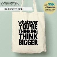 OceanSeven Cotton Bag - Be Positive 20 CR