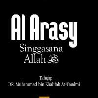 Al Arasy (Singgasana Allah) _ Imam Adz Dzahabi
