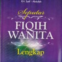 Seputar Fiqih Wanita Islam Lengkap
