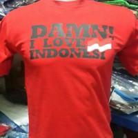 Tshirt / Tshirt / Kaos Pria Big Size Damn I Love Indonesia (Red)