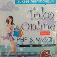 Buku Sukses Membangun Toko Online Dengan PHP dan MySQL